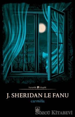 Joseph Sheridan Le Fanu - Carmilla | Sözcü Kitabevi
