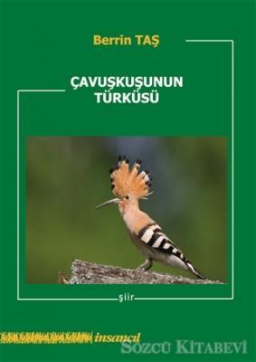 Çavuşkuşunun Türküsü