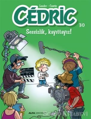 Kolektif - Cedric 30 - Sessizlik, Kayıttayız! | Sözcü Kitabevi