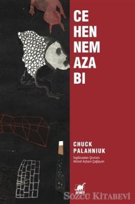 Chuck Palahniuk - Cehennem Azabı | Sözcü Kitabevi