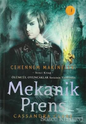 Cehennem Makineleri İkinci Kitap: Mekanik Prens