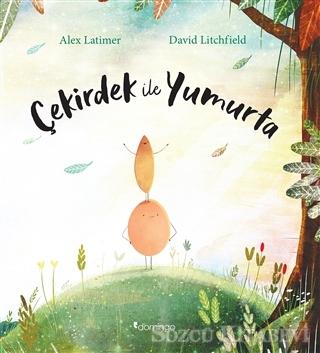 Alex Latimer - Çekirdek İle Yumurta | Sözcü Kitabevi