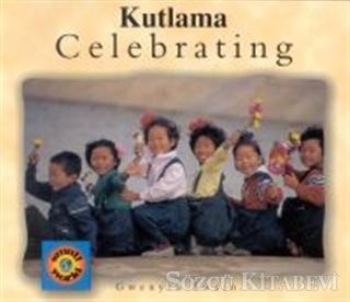 Celebrating / Kutlama