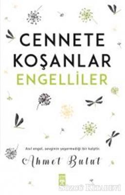 Ahmet Bulut - Cennete Koşanlar Engelliler | Sözcü Kitabevi