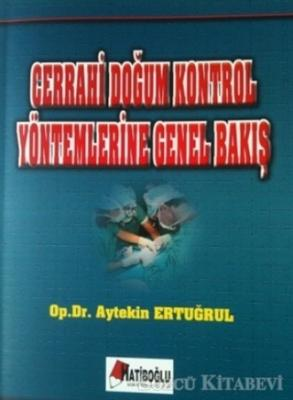 Cerrahi Doğum Kontrol Yöntemlerine Genel Bakış
