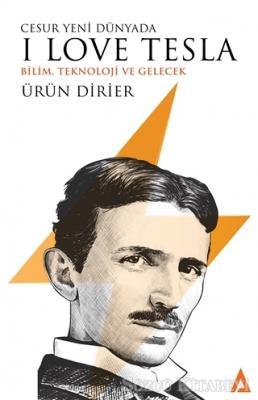 Ürün Dirier - Cesur Yeni Dünyada I Love Tesla | Sözcü Kitabevi