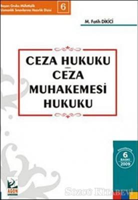 Ceza Hukuku - Ceza Muhakemesi Hukuku