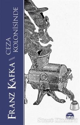 Franz Kafka - Ceza Kolonisinde   Sözcü Kitabevi