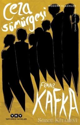 Franz Kafka - Ceza Sömürgesi | Sözcü Kitabevi