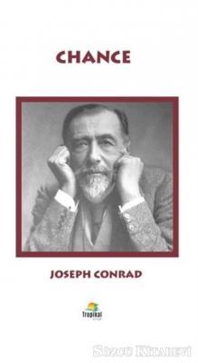 Joseph Conrad - Chance   Sözcü Kitabevi