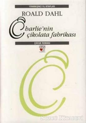 Charlie'nin Çikolata Fabrikası - 25. Yıla Özel