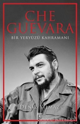 Deniz Yılmaz - Che Guevara | Sözcü Kitabevi