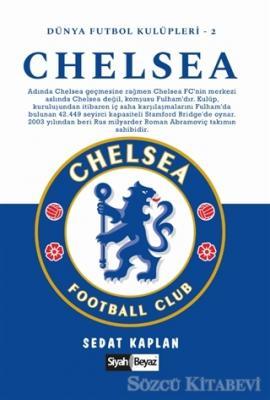 Sedat Kaplan - Chelsea - Dünya Futbol Kulüpleri 2 | Sözcü Kitabevi