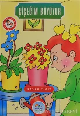 Hasan Yiğit - Çiçeğim Büyüyor | Sözcü Kitabevi