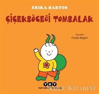Erika Bartos - Çiçekböceği Tombalak | Sözcü Kitabevi