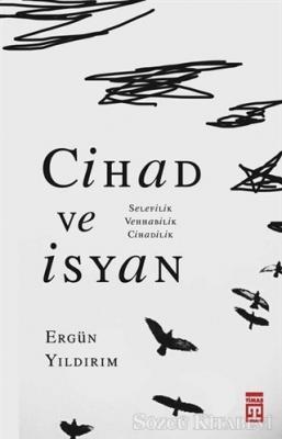 Ergün Yıldırım - Cihad ve İsyan   Sözcü Kitabevi