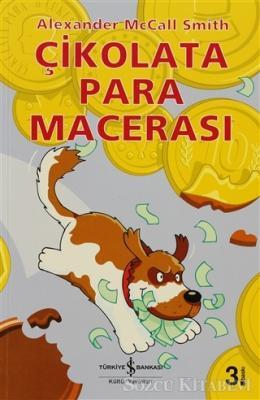 Alexander McCall Smith - Çikolata Para Macerası | Sözcü Kitabevi