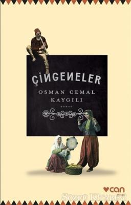Osman Cemal Kaygılı - Çingeneler | Sözcü Kitabevi
