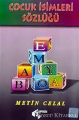 Metin Celal - Çocuk İsimleri Sözlüğü | Sözcü Kitabevi