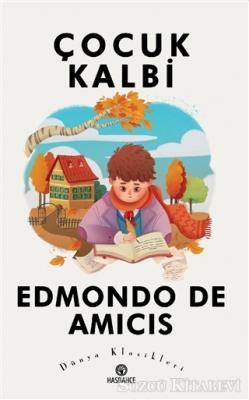 Edmondo De Amicis - Çocuk Kalbi | Sözcü Kitabevi