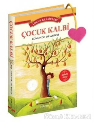 Çocuk Klasikleri - Çocuk Kalbi (Kokulu Kitap)