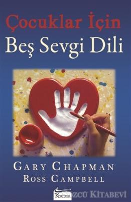 Gary Chapman - Çocuklar İçin Beş Sevgi Dili | Sözcü Kitabevi