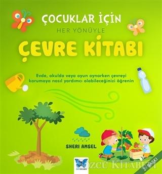 Çocuklar İçin Her Yönüyle Çevre Kitabı