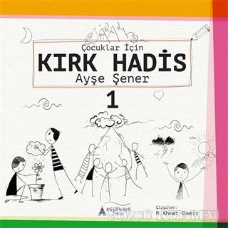 Çocuklar için Kırk Hadis 1. kitap