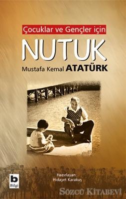Mustafa Kemal Atatürk - Çocuklar ve Gençler İçin Nutuk | Sözcü Kitabevi