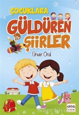 Ünver Oral - Çocuklara Güldüren Şiirler | Sözcü Kitabevi
