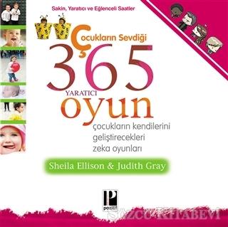 Çocukların Sevdiği 365 Yaratıcı Oyun