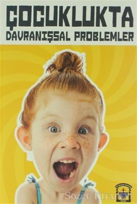Esra Okanakul - Çocuklukta Davranışsal Problemler | Sözcü Kitabevi