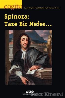 Cogito Sayı: 99 - Spinoza: Taze Bir Nefes…