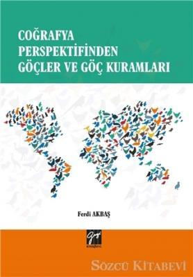 Coğrafya Perspektifinden Göçler ve Göç Kuramları