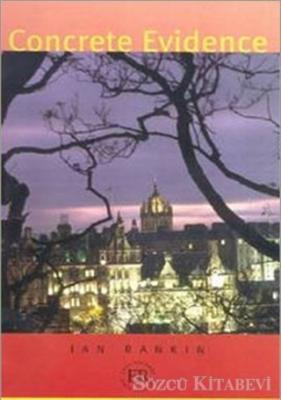 Ian Rankin - Concrete Evidence | Sözcü Kitabevi