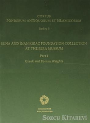Corpus Ponderum Antiquorum et Islamicorum Turkey 3  Part 1 Greek and Roman Weights