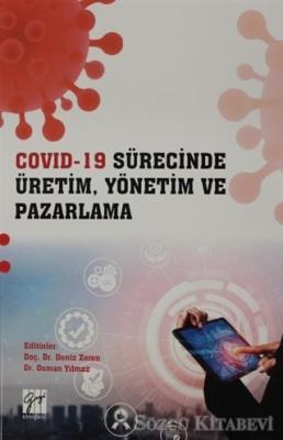 Covid- 19 Sürecinde Üretim, Yönetim ve Pazarlama