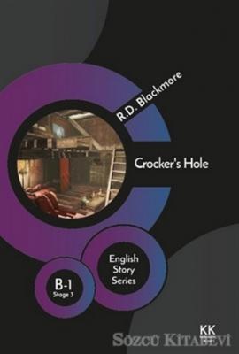 R. D. Blackmore - Crocker's Hole - English Story Series | Sözcü Kitabevi
