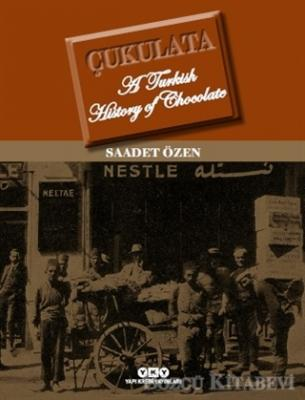Çukulata, A Turkish History Of Chocolate