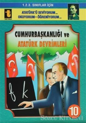 Yalçın Toker - Cumhurbaşkanlığı ve Atatürk Devrimleri | Sözcü Kitabevi