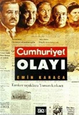 Emin Karaca - Cumhuriyet Olayı | Sözcü Kitabevi
