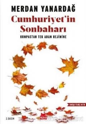 Merdan Yanardağ - Cumhuriyet'in Sonbaharı | Sözcü Kitabevi