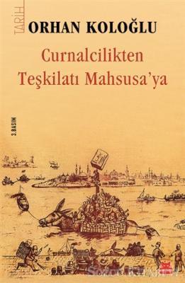 Curnalcilikten Teşkilatı Mahsusa'ya