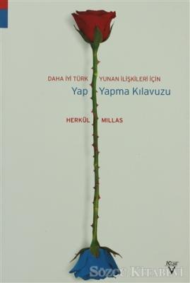 Daha İyi Türk Yunan İlişkileri İçin Yap Yapma Kılavuzu