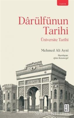 Mehmed Ali Ayni - Darülfünun Tarihi | Sözcü Kitabevi