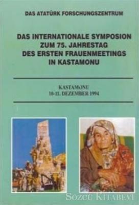 Das Internationale Symposion Zum 75. Jahrestag Des Ersten Frauenmeetings İn Kastamonu