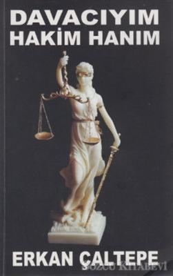 Davacıyım Hakim Hanım