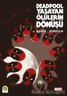 Cullen Bunn - Deadpool - Yaşayan Ölülerin Dönüşü | Sözcü Kitabevi