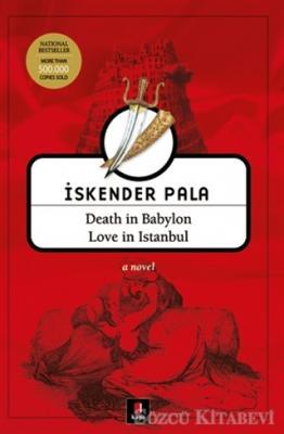 Death in Babylon Love in Istanbul