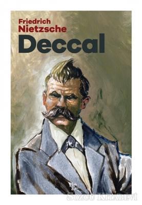 Friedrich Nietzsche - Deccal   Sözcü Kitabevi
